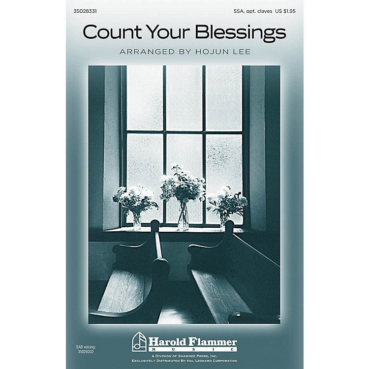 Shawnee PressCount Your Blessings SSA arranged by Hojun Lee