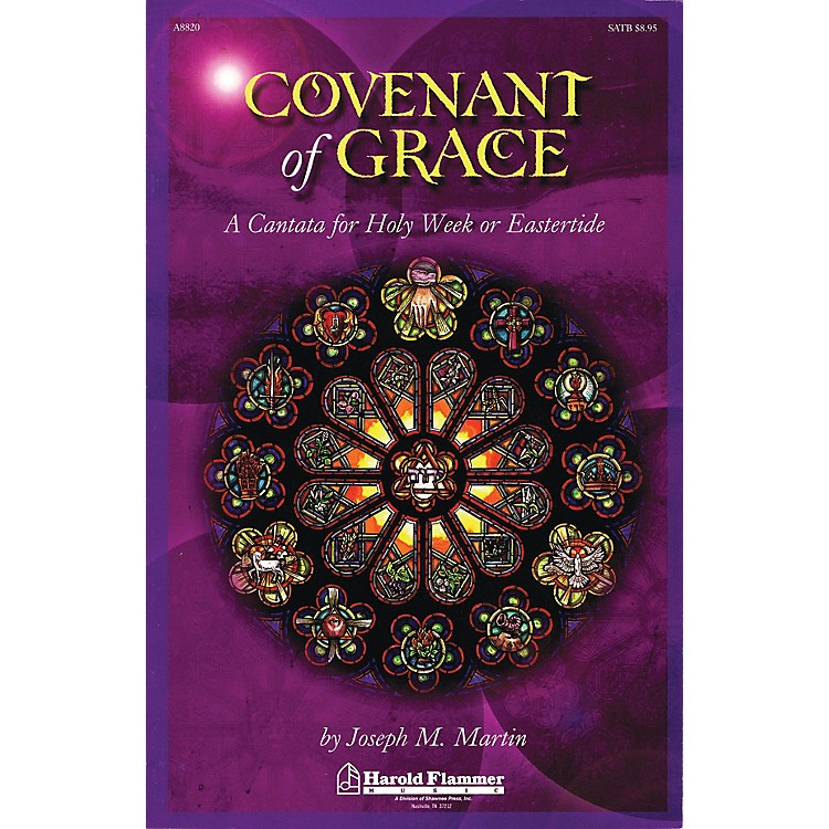 Shawnee Press Covenant of Grace (A Cantata for Holy Week or Easter Orchestration) Score & Parts by Joseph Martin
