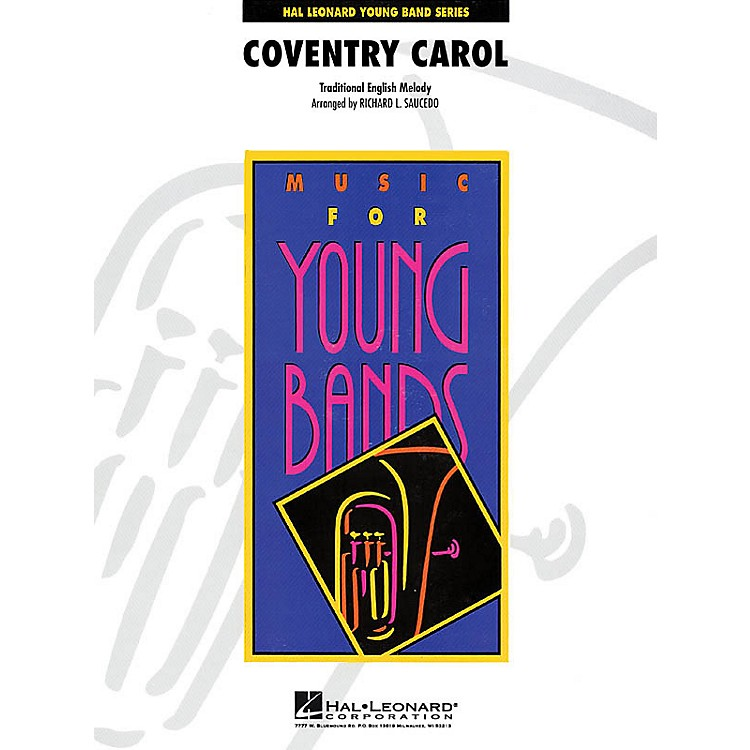 Hal Leonard Coventry Carol - Young Concert Band Level 3 by Richard L. Saucedo