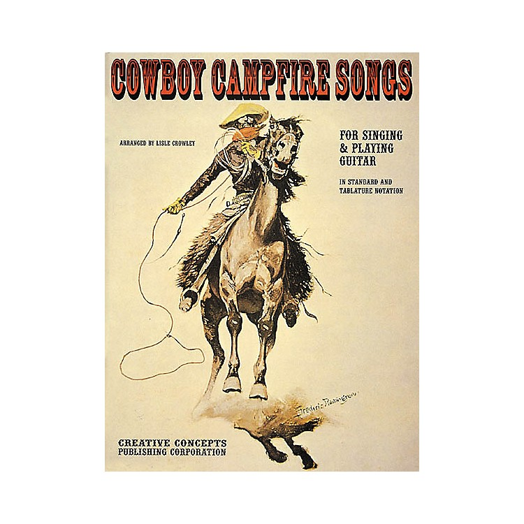 Creative ConceptsCowboy Campfire Songs (Songbook)
