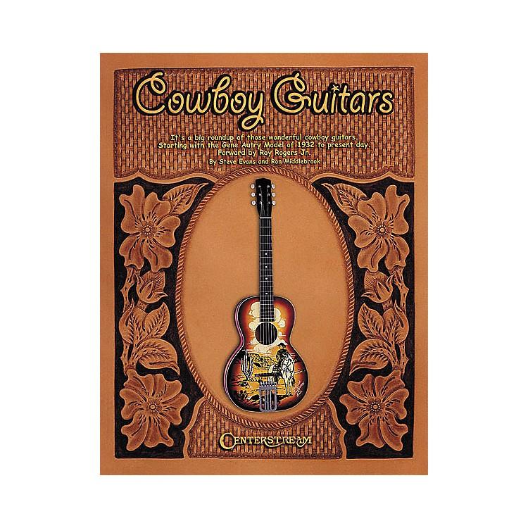 Centerstream PublishingCowboy Guitars - Hardcover Book