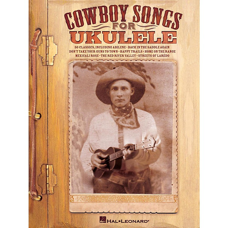 Hal Leonard Cowboy Songs For Ukulele