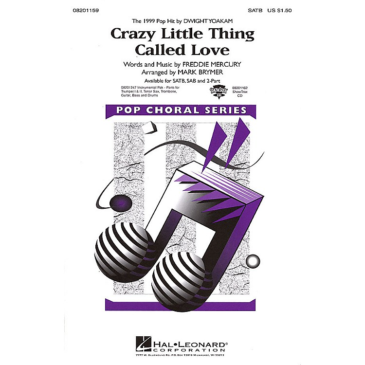 Hal LeonardCrazy Little Thing Called Love SAB by Dwight Yoakam Arranged by Mark Brymer