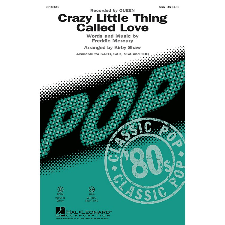 Hal LeonardCrazy Little Thing Called Love SSA by Queen arranged by Kirby Shaw
