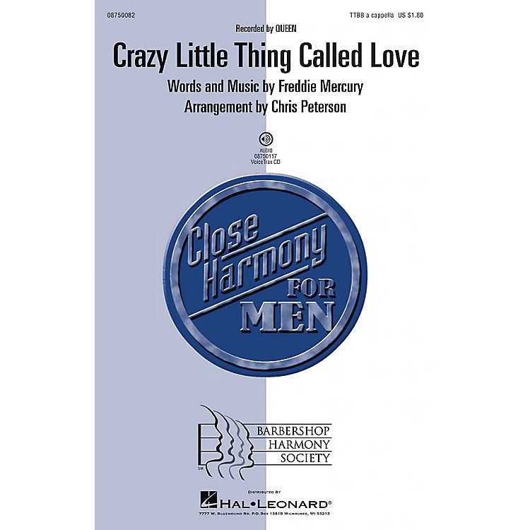 Barbershop Harmony SocietyCrazy Little Thing Called Love VoiceTrax CD by Queen Arranged by Chris Peterson