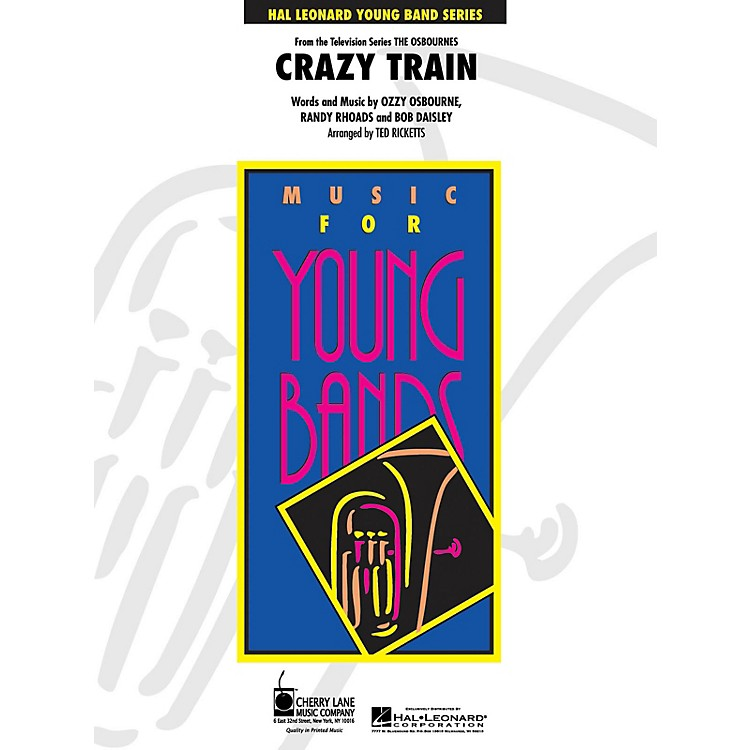 Cherry LaneCrazy Train - Young Concert Band Level 3 by Ted Ricketts