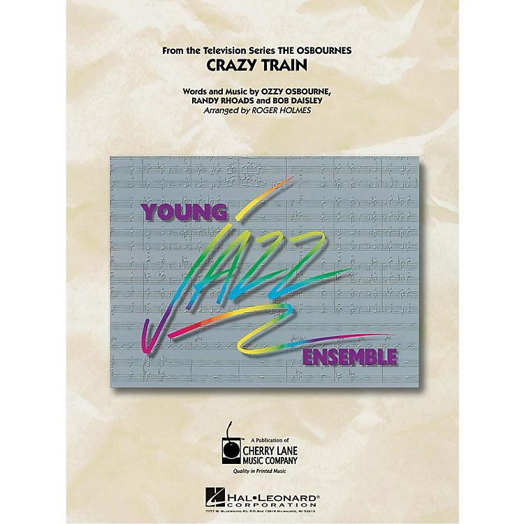 Cherry LaneCrazy Train Jazz Band Level 3 by Ozzy Osbourne Arranged by Roger Holmes