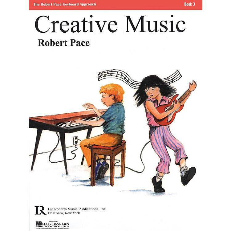 Lee RobertsCreative Music (Book 3) Pace Piano Education Series
