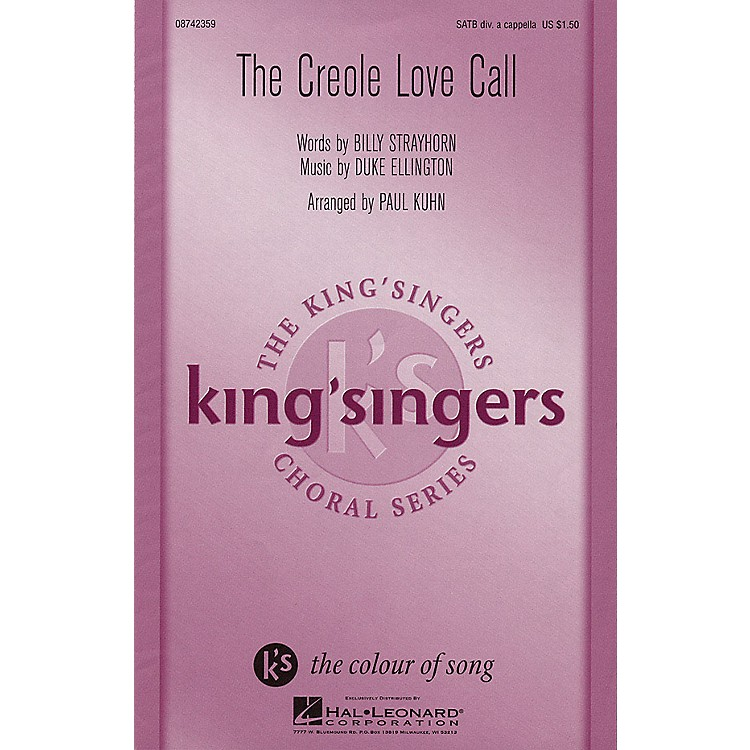 Hal LeonardCreole Love Call SATB DV A Cappella by The King's Singers arranged by Paul Kuhn
