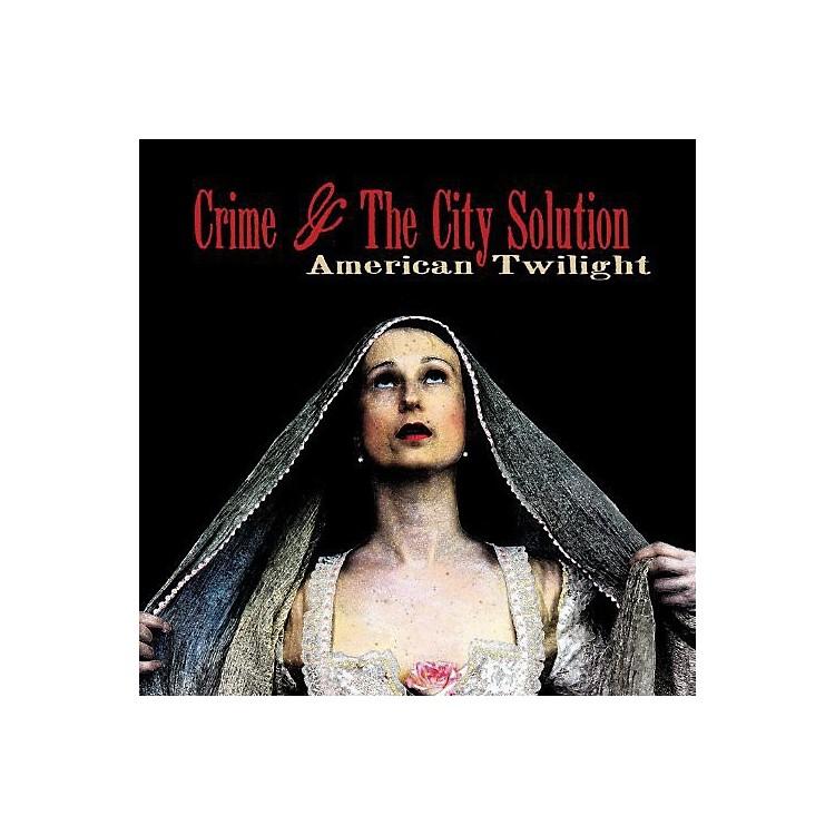 AllianceCrime & the City Solution - American Twilight
