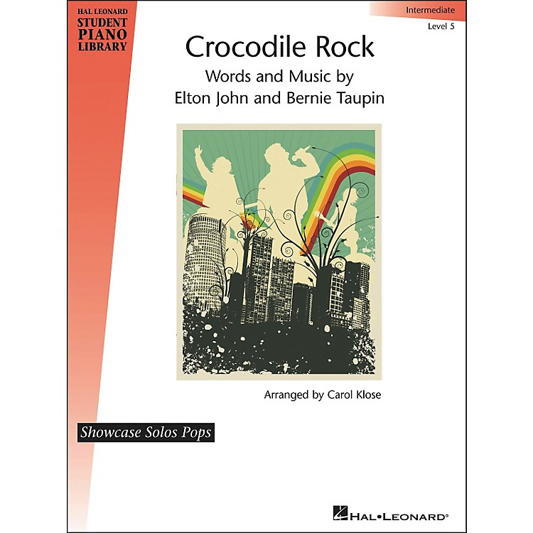 Hal Leonard Crocodile Rock - Showcase Solo Level 5 Intermediate Hal Leonard Student Piano Library by Carol Klose