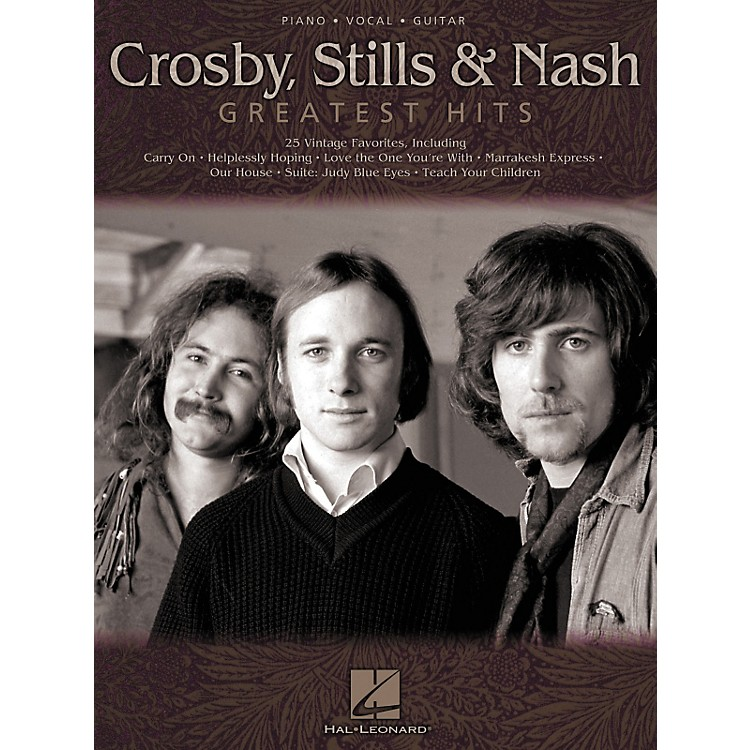 Hal Leonard Crosby Stils & Nash - Greatest Hits Piano, Vocal, Guitar Songbook