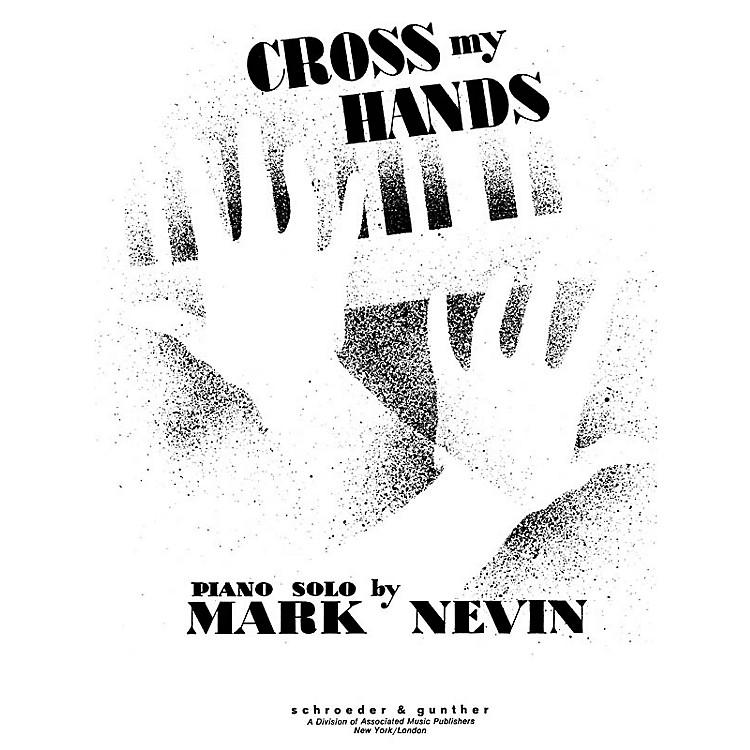 Schroeder & GuntherCross My Hands Piano Solo Series