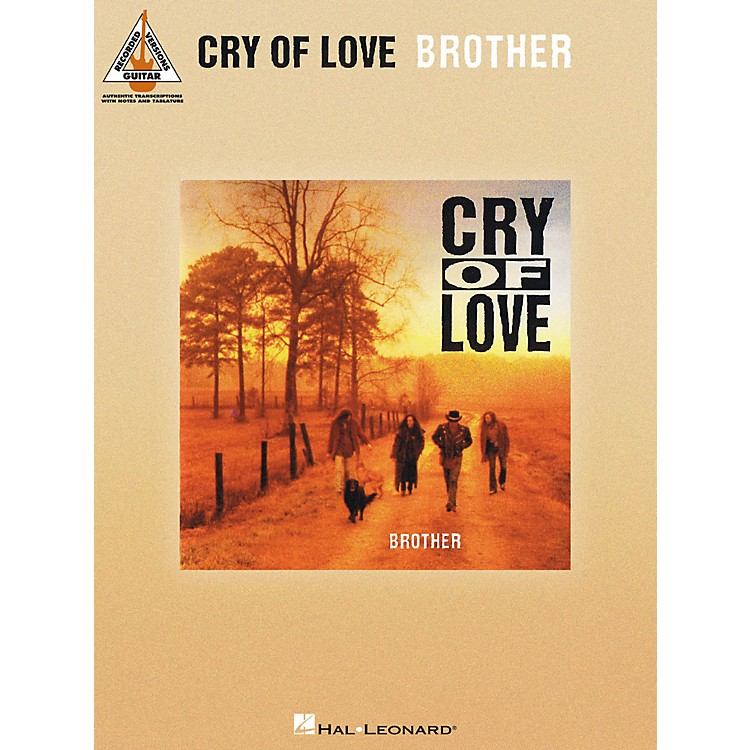 Hal LeonardCry Of Love - Brother Guitar Tab Songbook