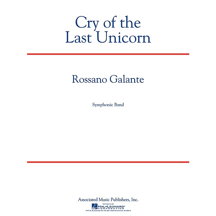 Associated Cry of the Last Unicorn Concert Band Level 4 Composed by Rossano Galante
