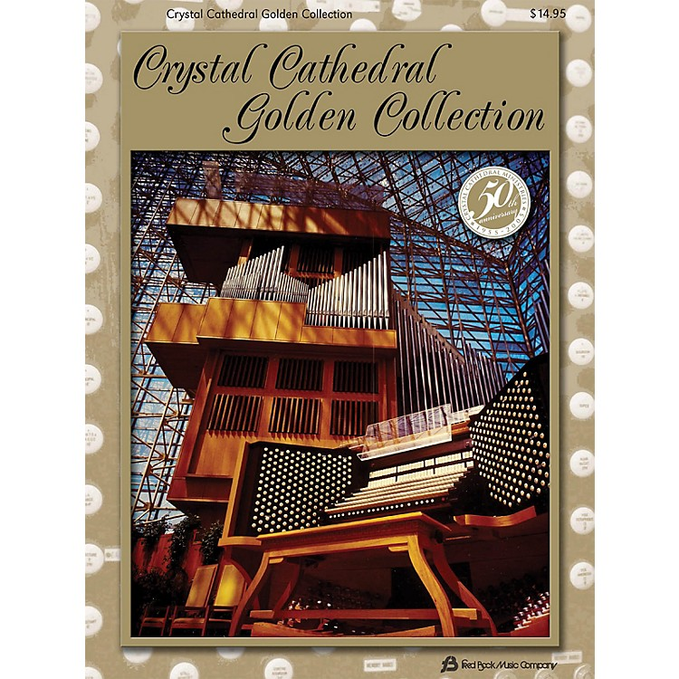 Fred Bock MusicCrystal Cathedral Golden Collection Fred Bock Publications Series