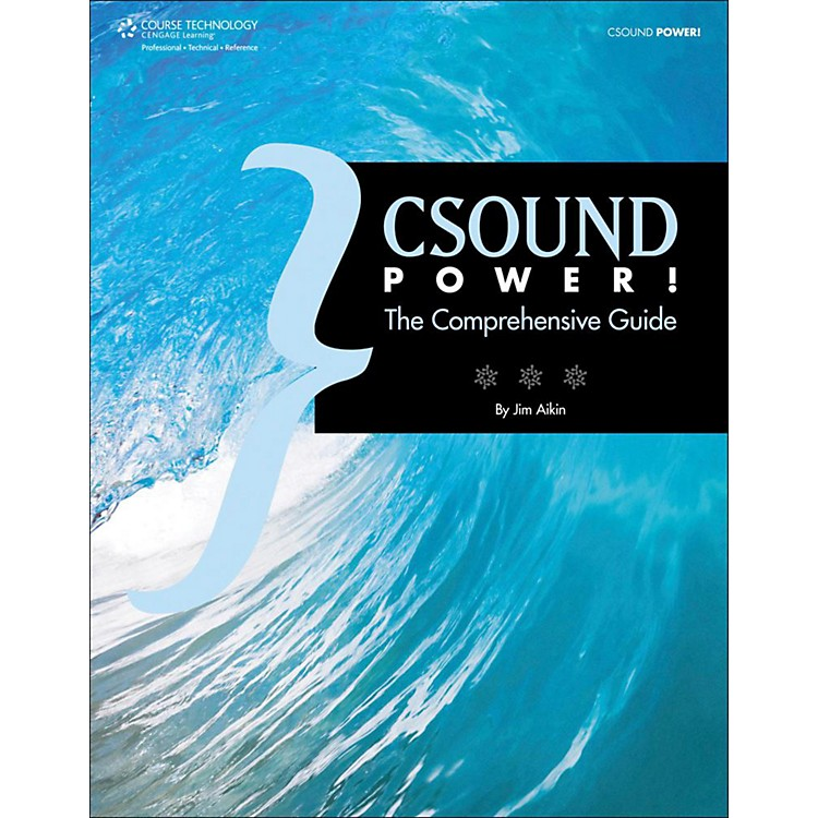 Cengage LearningCsound Power The Comprehensive Guide