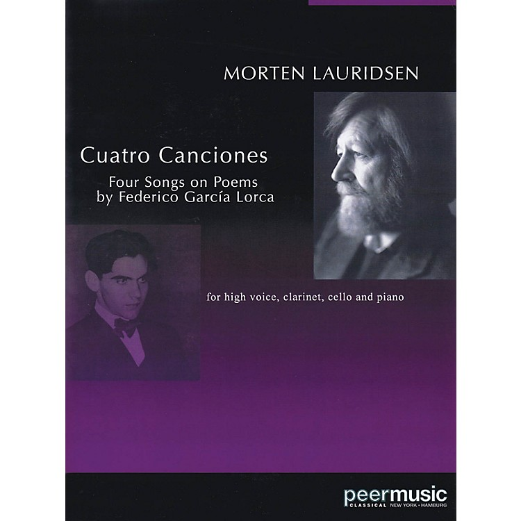 Peer MusicCuatro Canciones (for Soprano, Clarinet, Cello and Piano) Peermusic Classical Series by Morten Lauridsen