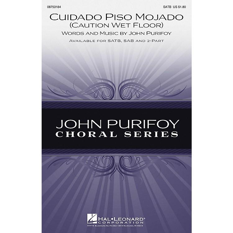 Hal LeonardCuidado Piso Mojado (Caution, Wet Floor) 2-Part Composed by John Purifoy