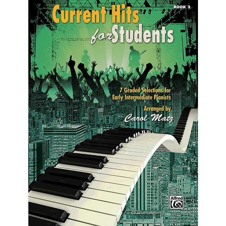 AlfredCurrent Hits for Students, Book 2 Early Intermediate