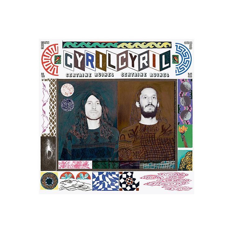 AllianceCyril Cyril - Certaines Ruines