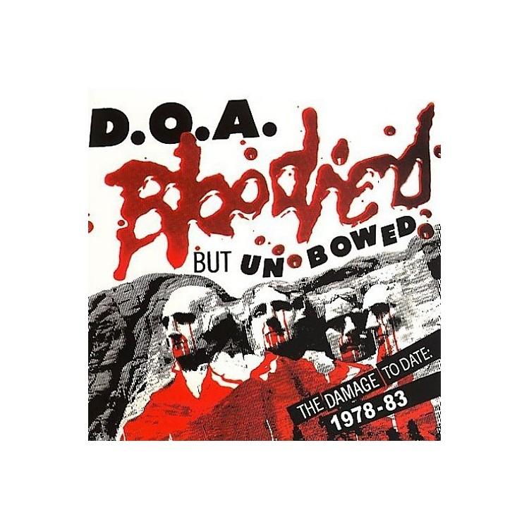 Alliance D.O.A. - Bloodied But Unbowed