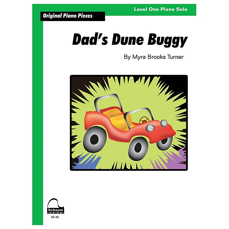 SCHAUMDad's Dune Buggy Educational Piano Series Softcover