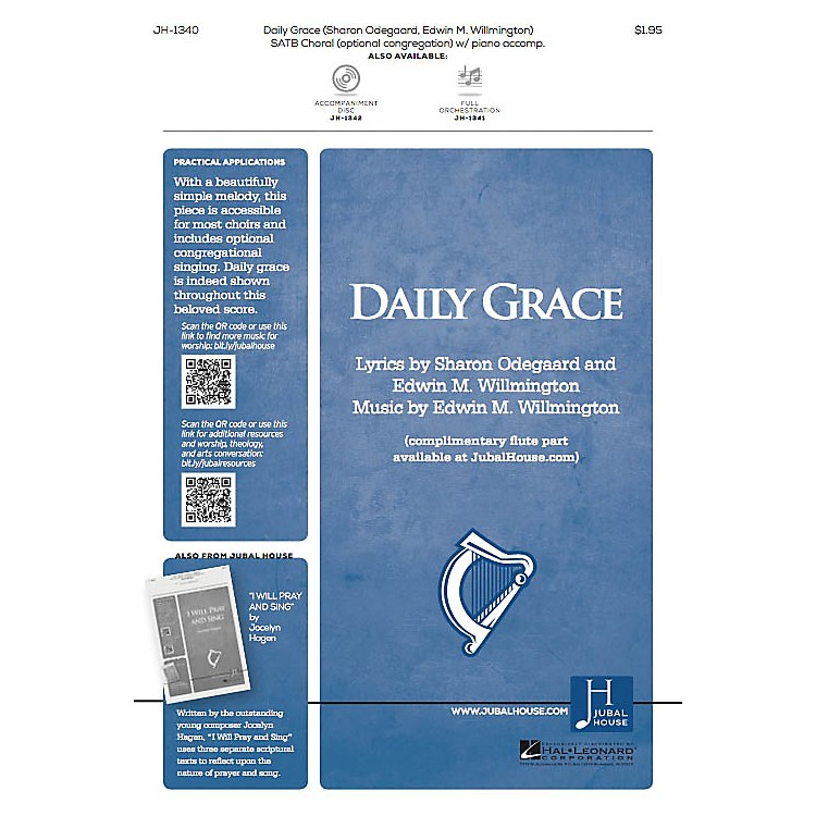 Jubal House PublicationsDaily Grace SATB composed by Edwin M. Willmington