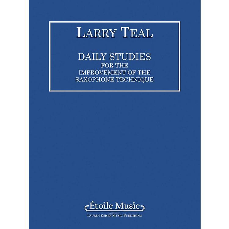 Lauren Keiser Music PublishingDaily Studies for the Improvement of the Saxophone Technique LKM Music Series