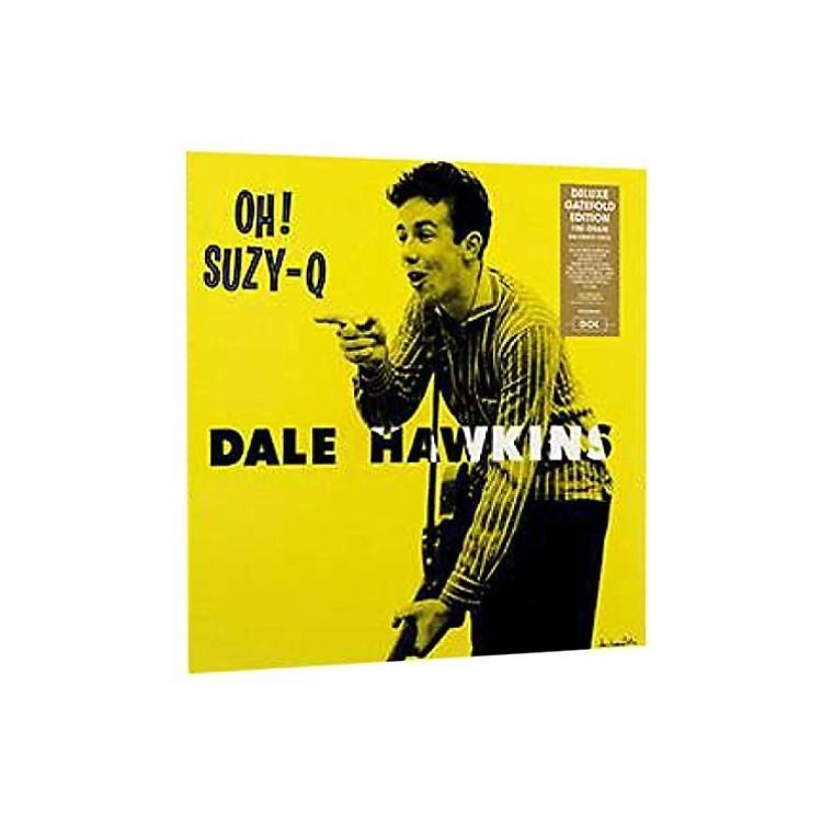 AllianceDale Hawkins - Oh! Suzy-Q