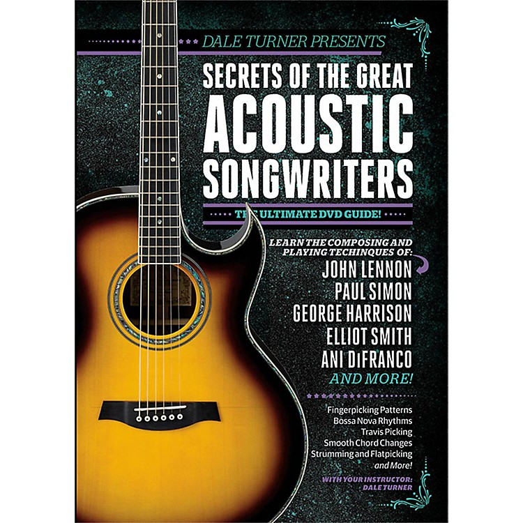 Guitar WorldDale Turner Presents Secrets of the Great Acoustic Songwriters DVD