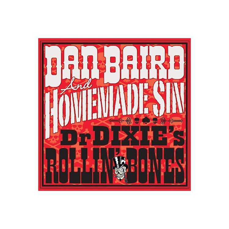 AllianceDan Baird - Dr Dixie's Rollin Bones
