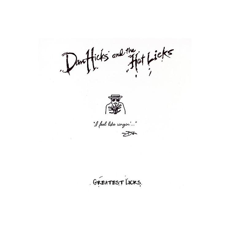 AllianceDan Hicks & the Hot Licks - Greatest Licks - I Feel Like Singin'