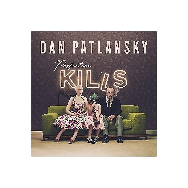 AllianceDan Patlansky - Perfection Kills