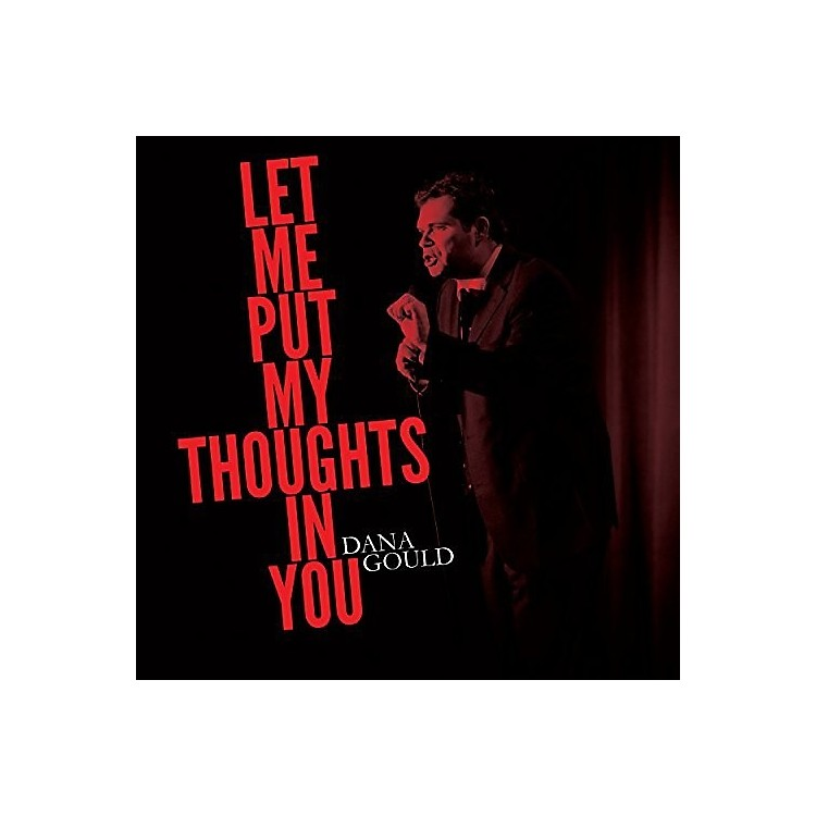 AllianceDana Gould - Let Me Put My Thoughts In You