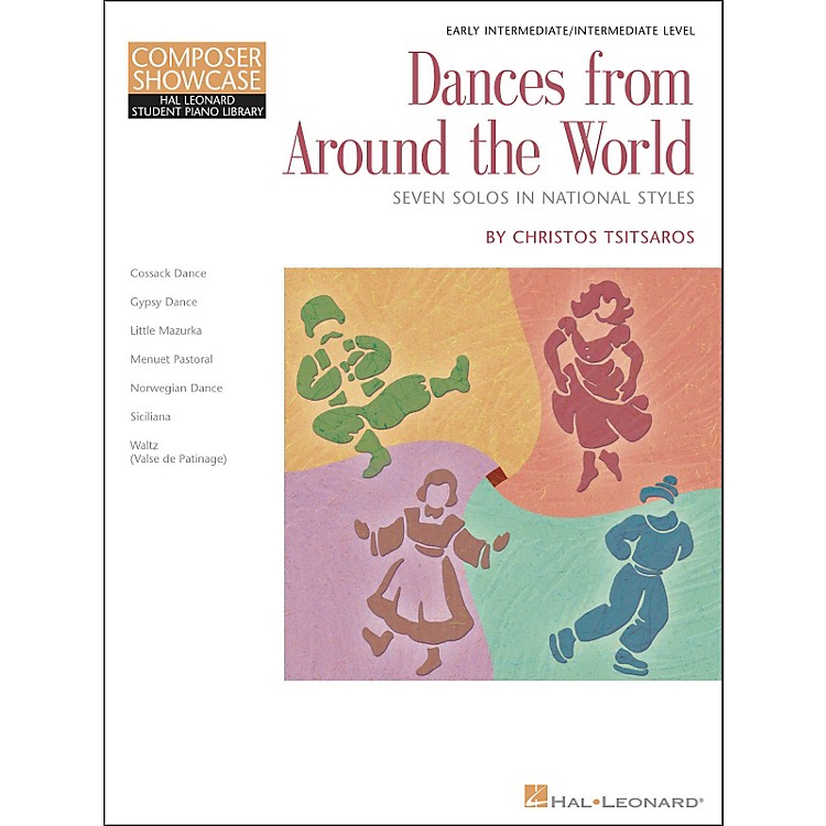 Hal LeonardDances From Around The World - Early Intermediate/Intermediate Level Hal Leonard Student Piano Library by Chris Tsitsaros
