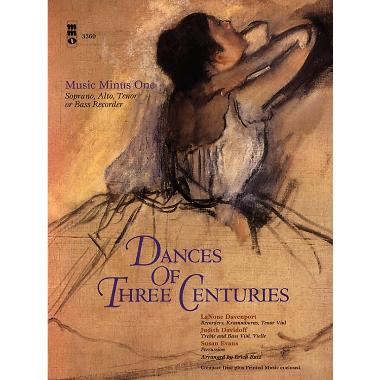 Music Minus OneDances of Three Centuries (Recorder Play-Along Pack) Music Minus One Series Softcover with CD