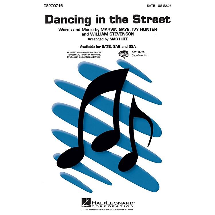 Hal LeonardDancing in the Street SSA Arranged by Mac Huff