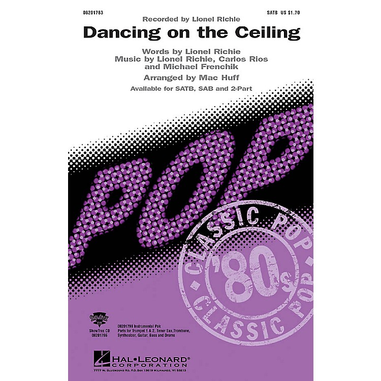 Hal Leonard Dancing on the Ceiling 2-Part by Lionel Richie Arranged by Mac Huff