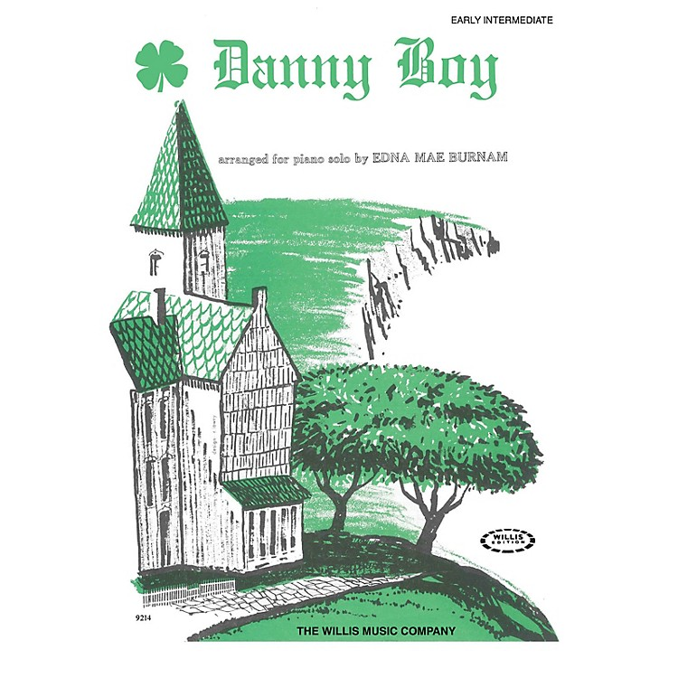 Willis MusicDanny Boy (Adapted from an Old Irish Air/Later Elem Level) Willis Series