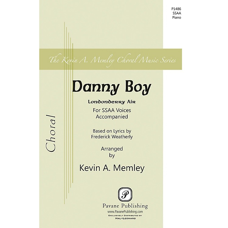 PavaneDanny Boy SSAA arranged by Kevin Memley