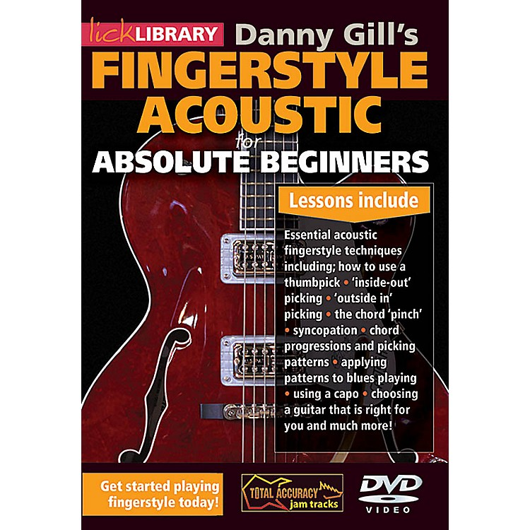 LicklibraryDanny Gill's Fingerstyle Acoustic (Absolute Beginners) Lick Library Series DVD Written by Danny Gill