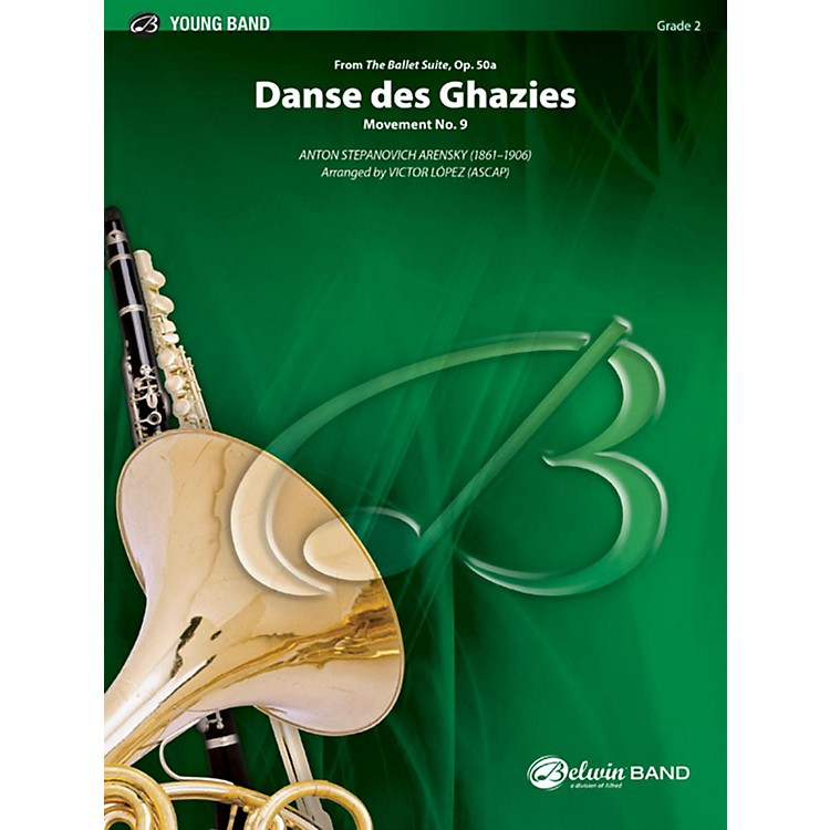 Alfred Danse des Ghazies (from The Ballet Suite, Op. 50a) Concert Band Grade 2