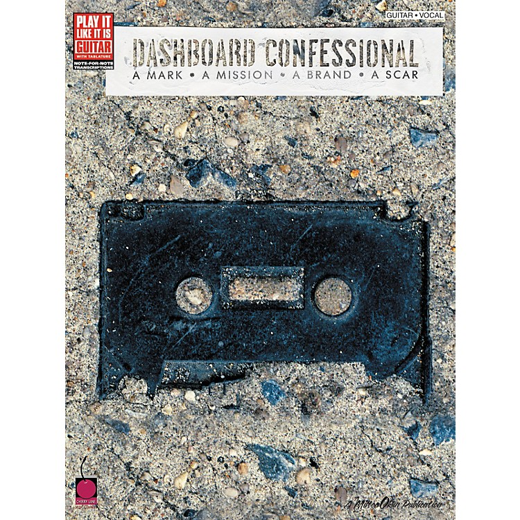 Cherry LaneDashboard Confessional A Mark A Mission A Brand A Scar Guitar Tab Songbook