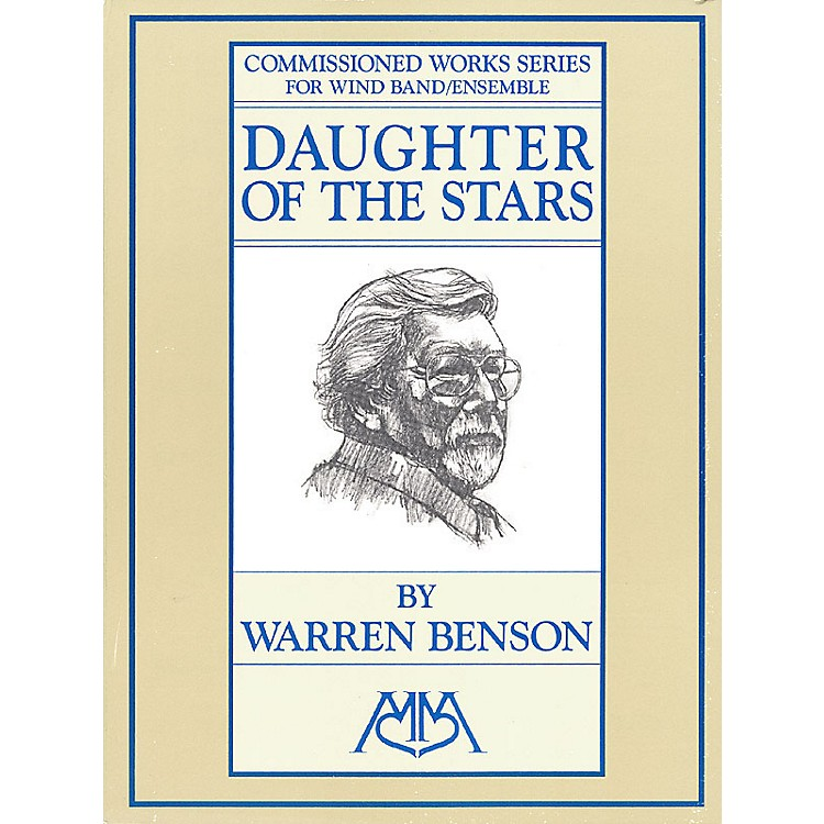 Edward B. Marks Music CompanyDaughter of the Stars Concert Band Composed by Warren Benson