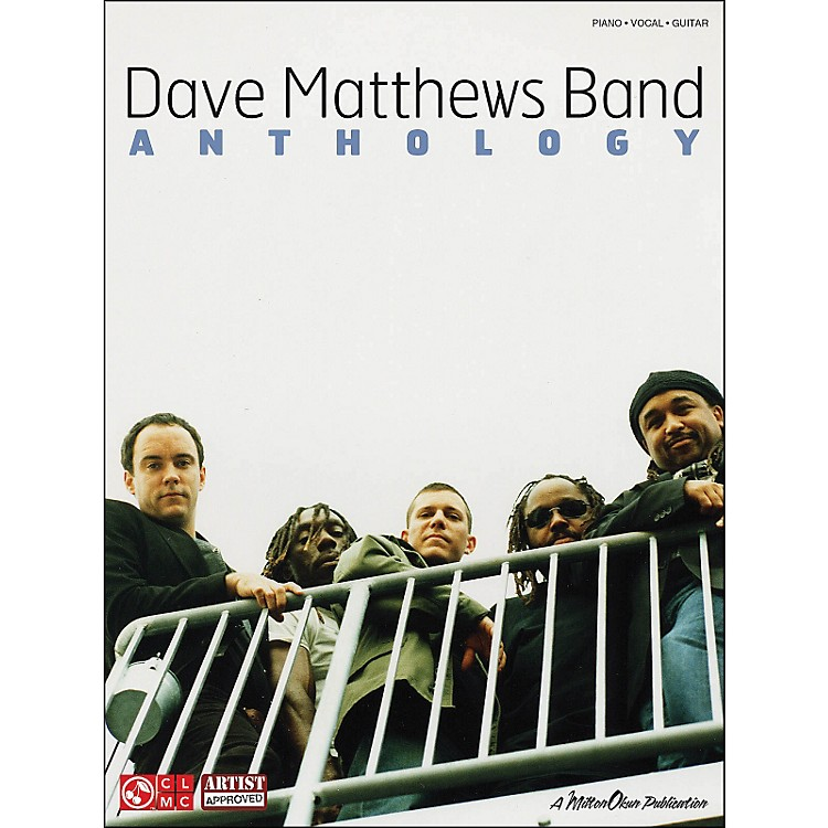 Cherry LaneDave Matthews Band Anthology arranged for piano, vocal, and guitar (P/V/G)