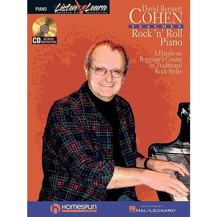 HomespunDavid Bennett Cohen Teaches Rock'n'Roll Piano Keyboard Instruction Softcover with CD by David Bennett Cohen