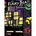 Alfred David Garibaldi The Funky Beat (Book and 2 CDs)
