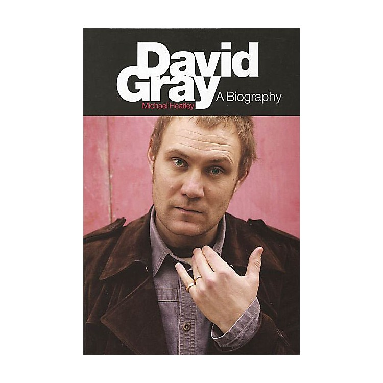 OmnibusDavid Gray (A Biography New Revised Edition) Omnibus Press Series Softcover