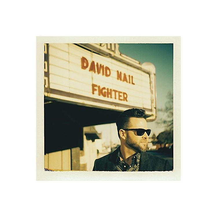 Alliance David Nail - Fighter